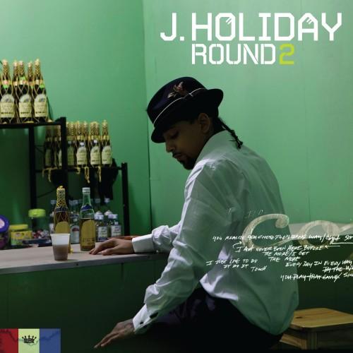 J. Holiday - Round 2 [2009]